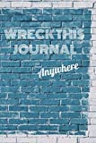 Wreck This Journal Everywhere: Edition For