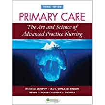 Primary Care (3rd, 11) by Dunphy, Lynn M - Winland-Brown, Jill E - Porter, Brian O - T [Hardcover (2011)]