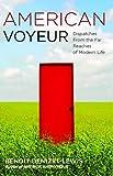 American Voyeur, Benoit Denizet-Lewis, 1416539158