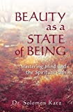 BEAUTY AS A STATE OF BEING