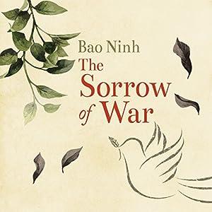 the sorrow of war book review Brothersjuddcom reviews bao ninh's the sorrow of war - grade: c  ny times book review) -review: of sorrow of war (kirkus reviews) -review: of sorrow of war .
