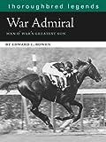 War Admiral, Edward L. Bowen, 1581501773