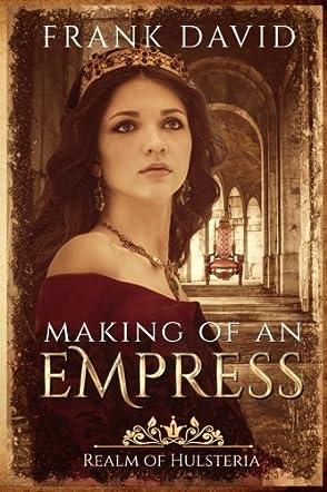 Making of an Empress