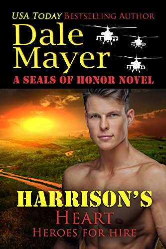 Harrison's Heart: A SEALs of Honor World Novel (Heroes for Hire Book 7) ()