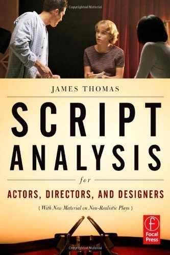 Script Analysis for Actors, Directors, and Designers 4th (fourth) Edition by Thomas, James published by Focal Press (2009) pdf epub