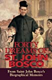Forty Dreams of St. John Bosco 9780895555977