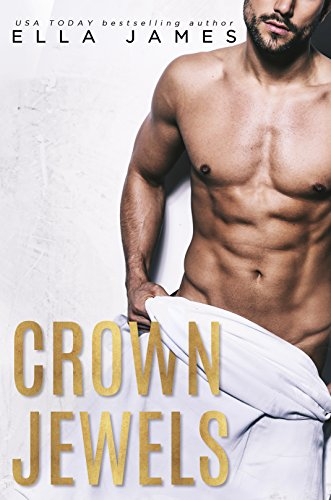 Crown Jewels: A Standalone Off-Limits Romance ()