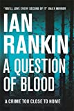 A Question of Blood (A Rebus Novel)