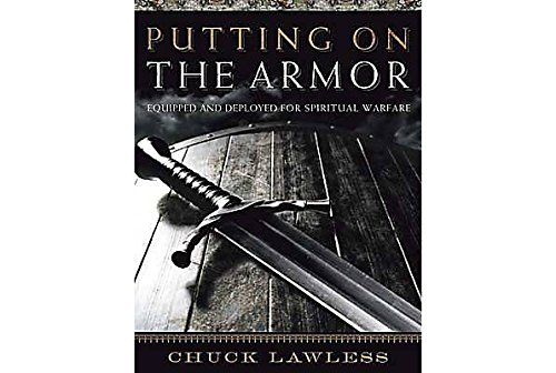 Putting on the Armor - Bible Study Book: Equipped and Deployed for Spiritual ()
