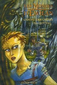 """Afficher """"Les mondes d'Ewilan n° 1 La forêt des captifs"""""""