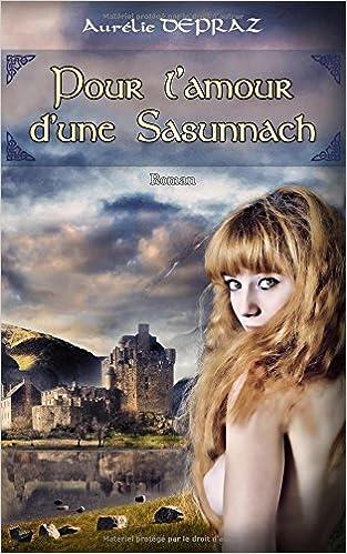 Pour l'Amour d'une Sasunnach - Aurélie Depraz (2018)