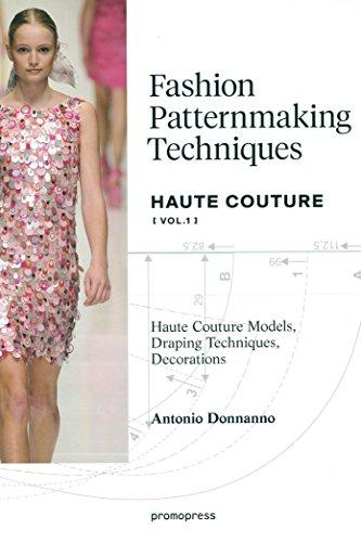 Fashion Patternmaking Techniques ? Haute couture [Vol 1] (Haute Couture Fashion)