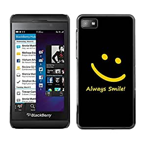 Caucho caso de Shell duro de la cubierta de accesorios de protección BY RAYDREAMMM - Blackberry Z10 - Smiley Yellow Black Always Smile Message