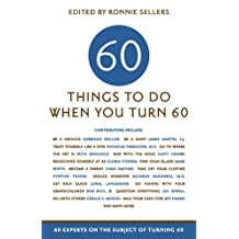 60 Things To Do When You Turn 60