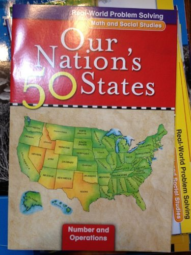 Read Online Real-World Problem Solving: Our Nation's 50 States (Math and Social Studies, Number and Operations) ebook