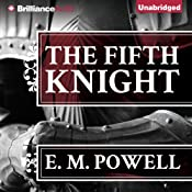 The Fifth Knight | E. M. Powell