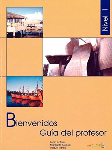 Bienvenidos 1 Guia del profesor 1 (Spanish Edition) pdf epub