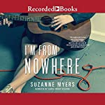 I'm from Nowhere | Suzanne Myers