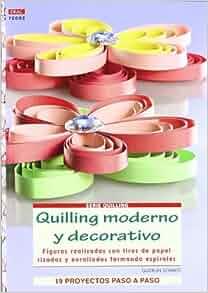 Patrones; Serie: Quilling) (Spanish Edition): Gudrun Schmitt