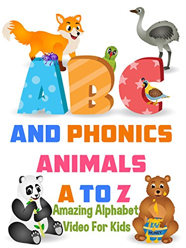 ABC and Phonics Animals A to Z - Amazing Alphabet Video For - Kids Dance Learn