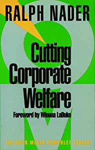 Cutting Corporate Welfare (Open Media Series) from Seven Stories Press
