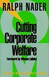 Cutting Corporate Welfare (Open Media Series)