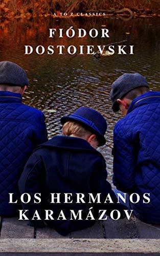 Los hermanos Karamázov: Clásicos de la literatura (Spanish Edition)