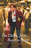 The Clown, from Heart to Heart, Ton Kurstjens, 1907611622