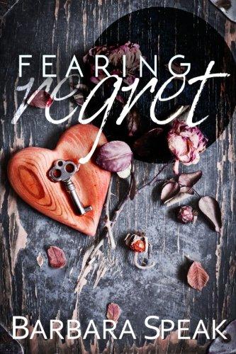 Fearing Regret (Flawlessly Broken) (Volume 2) ebook