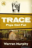Pigs Get Fat by Warren Murphy front cover