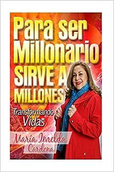 Book Para Ser Millonario Sirve a Millones: Transformación de Vidas