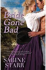 Bride Gone Bad by Starr, Sabine (2013) Paperback Paperback