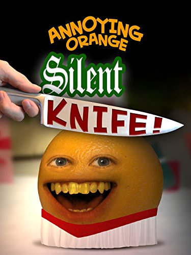 Annoying Orange - Silent Knife