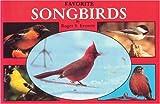 Favorite Songbirds, Roger S. Everett, 0887401511