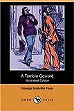 A Terrible Coward, George Manville Fenn, 1406580805