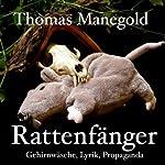 Rattenfänger - Gehirnwäsche, Lyrik, Propaganda | Thomas Manegold