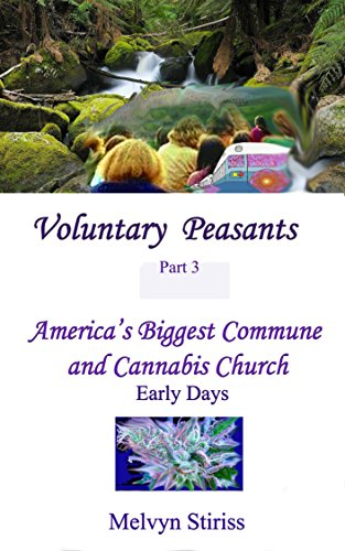 Voluntary Peasants, A Psychedelic Journey to the Ultimate Hippie Commune, The Farm Part 3: Manifesting a Shared Vision 1972-