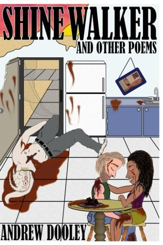 Shine Walker: and other poems
