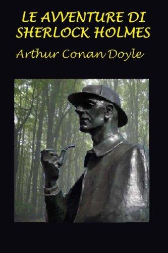 Le avventure di Sherlock Holmes: Con illustrazioni originali Copertina flessibile – 22 feb 2016 Arthur Conan Doyle Sidney Paget 153014258X