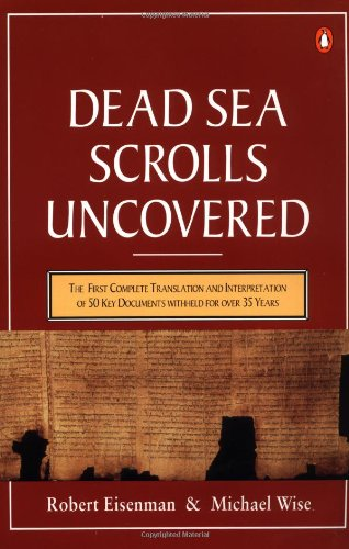 Price comparison product image The Dead Sea Scrolls Uncovered: The First Complete Translation and Interpretation of 50 Key Documents withheld for Over 35 Years