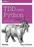 capa de Tdd com Python: Siga o Bode dos Testes: Usando Django, Selenium e JavaScript