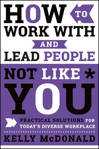 Book Cover: How to Work With & Lead People Not Like You
