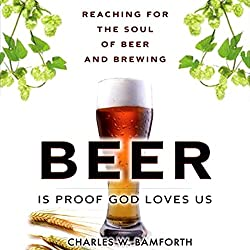 Beer is Proof that God Loves Us