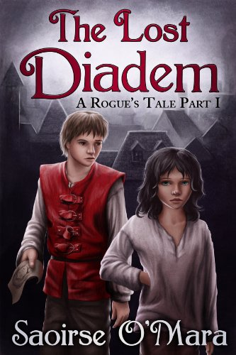 Book: The Lost Diadem (A Rogue's Tale) by Saoirse O'Mara