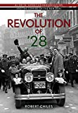 img - for The Revolution of  28: Al Smith, American Progressivism, and the Coming of the New Deal book / textbook / text book