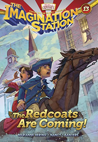 The Redcoats Are Coming! (AIO Imagination Station Books Book ()
