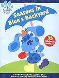 Seasons in Blue's Backyard, Jennifer Twomey Perello and Allison Gilman, 0689823967