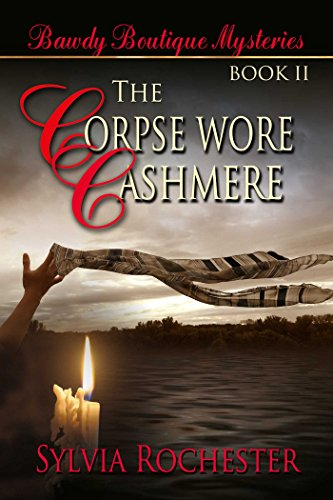 The Corpse Wore Cashmere by [Rochester,  Sylvia]