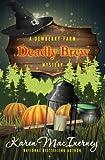 Deadly Brew (Dewberry Farm Mysteries) (Volume 3)
