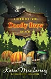 Deadly Brew (Dewberry Farm Mysteries) (Volume 3) by  Karen MacInerney in stock, buy online here